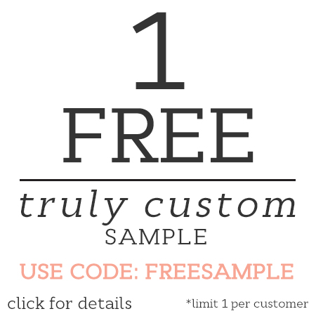 Free Truly Custom Sample