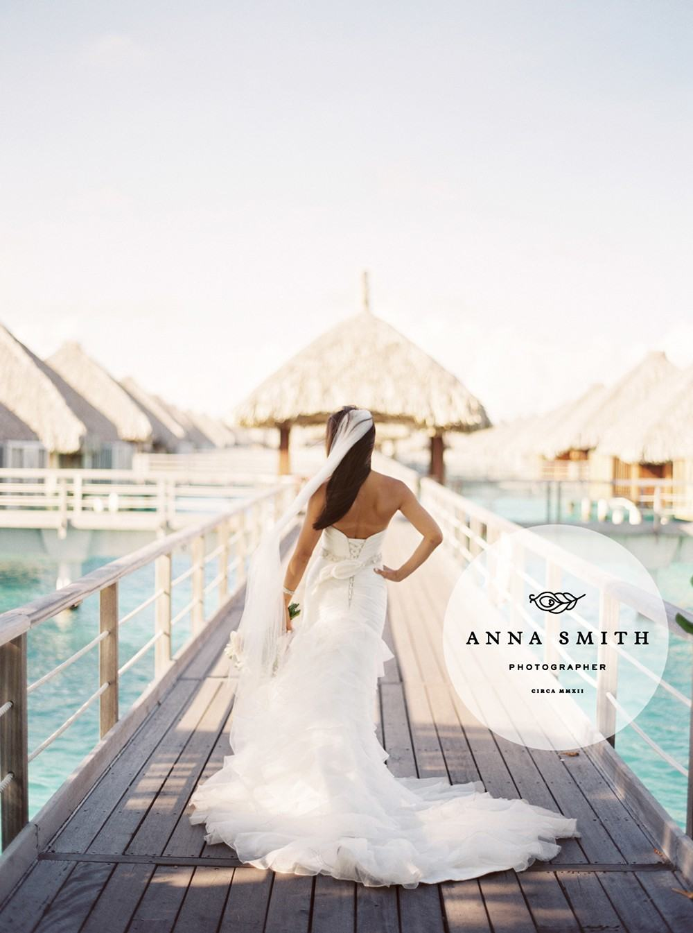 St Regis Bora Bora - Anna Smith Photography - Destionation Wedding Photographer Based in Dallas, Texas - Destination Weddings and Lifestyle20